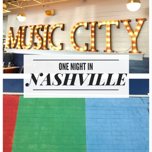 One Night In Nashville, How to spend one night in Nashville, the best things to do in two days In Nashville, Less than 48 hours in Nashville, all the best places in Nashville
