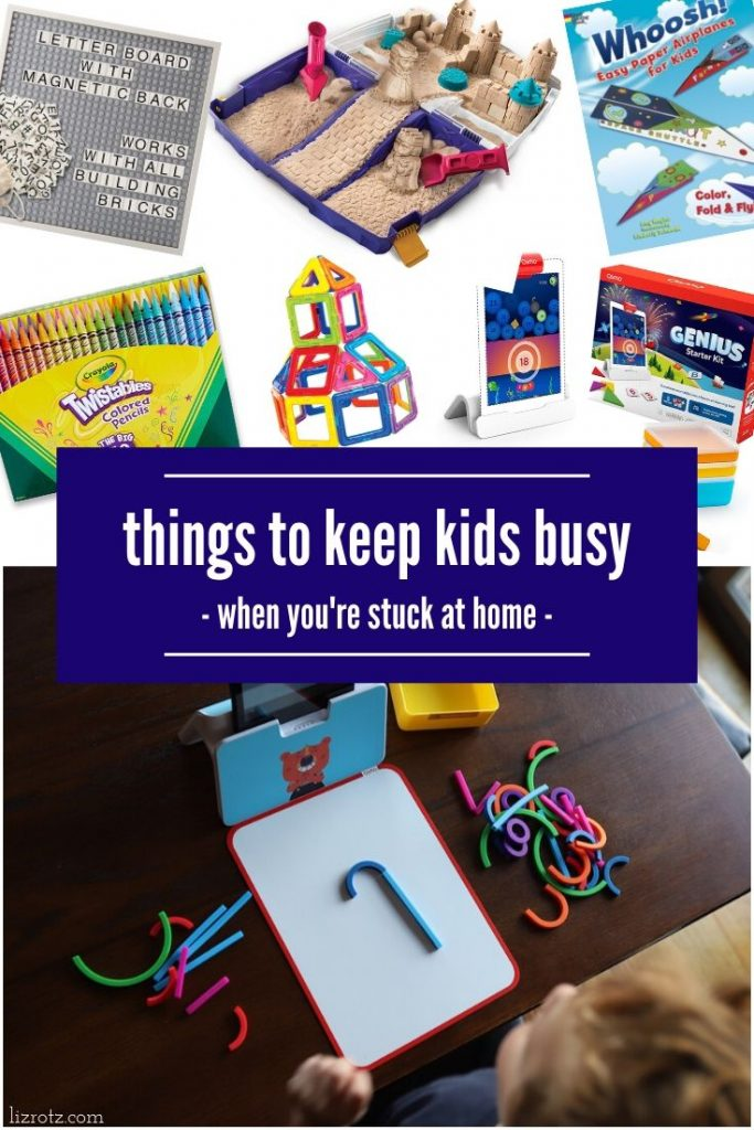 Things to keep kids busy when stuck at home - Here's a round up of our favorite activities, toys, and technology to keep busy when we're stuck inside!