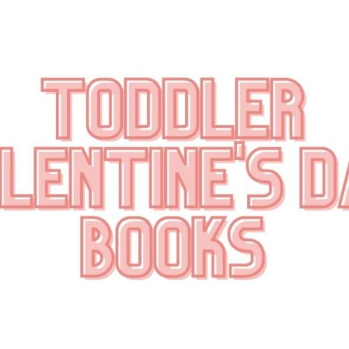 Toddler Valentine's Day Books